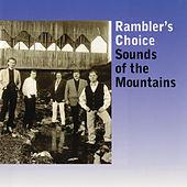 Sounds Of The Mountains de Rambler's Choice