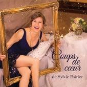 Coups de coeur de Sylvie Poirier