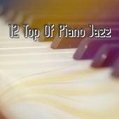 12 Top Of Piano Jazz de Relaxing Piano Music Consort