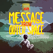 Message From Outer Space by Only Mind