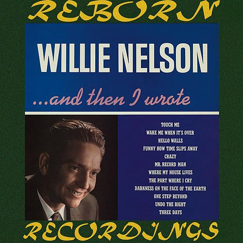 And Then I Wrote (HD Remastered) de Willie Nelson