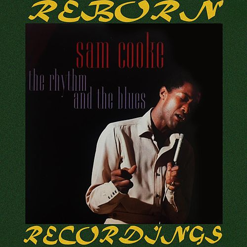 The Rhythm and the Blues (HD Remastered) de Sam Cooke