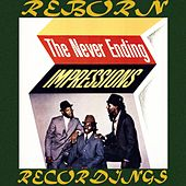 The Never Ending Impressions (HD Remastered) de The Impressions