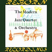 The Modern Jazz Quartet and Orchestra (HD Remastered) di Modern Jazz Quartet