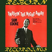 Twistin' the Night Away (HD Remastered) von Sam Cooke