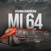 Mi 64 by Segunda Generacion