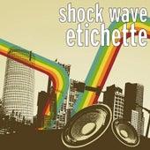 Etichette de SHOCKWAVE