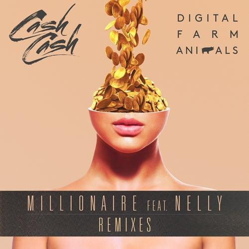 Millionaire (feat. Nelly) (Remixes) by Cash Cash