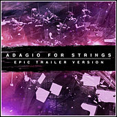 Adagio for Strings (Epic Trailer Version) von L'orchestra Cinematique