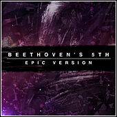 Beethoven's 5th (Epic Version) by L'orchestra Cinematique