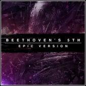 Beethoven's 5th (Epic Version) von L'orchestra Cinematique