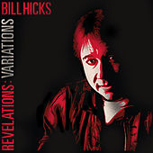 Revelations: Variations von Bill Hicks