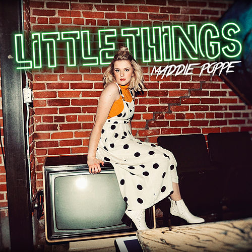 Little Things de Maddie Poppe
