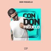 Con Don Miguelo de Don Miguelo