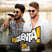 Esquenta! (Ao Vivo) by Ciro Netto e Manuel