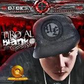 Tiro al Blanco by DJ Dicky