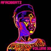 Afrobeatz Vol, 33 by Various Artists