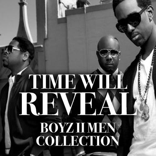 Time Will Reveal Boyz II Men Collection van Boyz II Men