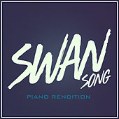 Swan Song (Piano Rendition) van The Blue Notes