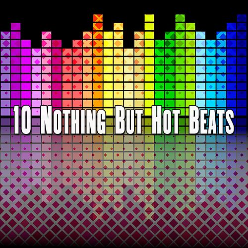 10 Nothing But Hot Beats von CDM Project