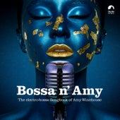 Bossa n' Amy von Various Artists