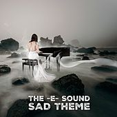 The E Sound - Sad Theme von JunLIB