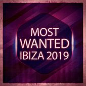 Most Wanted Ibiza 2019 fra Various Artists