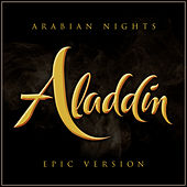 Arabian Nights - Aladdin (Epic Version) de L'orchestra Cinematique