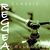 Classic Reggae Collection by Various Artists