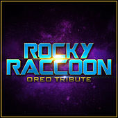 Rocky Raccoon - Oreo Tribute van L'orchestra Cinematique