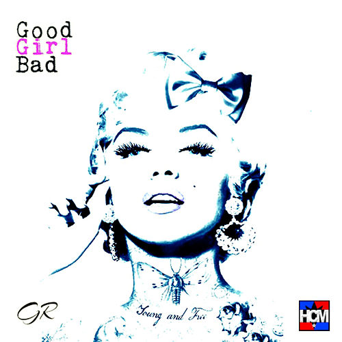 Good Girl Bad by Gappy Ranks