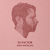 Ex-Factor de Dan Mangan + Blacksmith