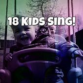 18 Kids Sing! by Canciones Infantiles