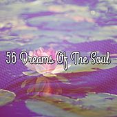 56 Dreams Of The Soul by Classical Study Music (1)