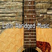 Latin Abridged Music by Instrumental