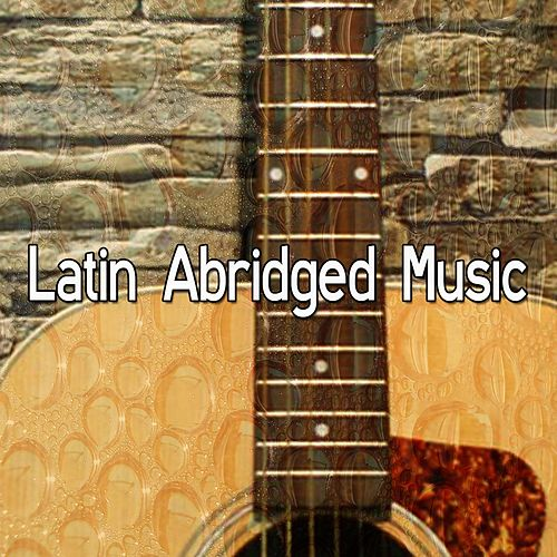 Latin Abridged Music von Instrumental
