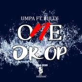 One Drop by Umpa