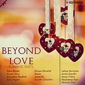 Beyond Love - Romantic Duets by Various Artists