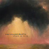 Wound so Deep by The Correspondents