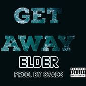 Get Away by Elder