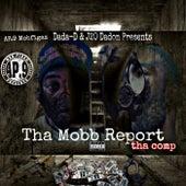 Dada-D & J20 Dadon Tha Mob Report presented by AP.9 of Mob Figaz by C.N.T. Music Group C.N.T. Mafia