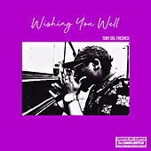 Wishing You Well (ChopNotSlop Remix) by DJ Candlestick