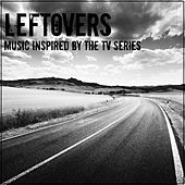 Leftovers (Music Inspired by the TV Series) von Various Artists