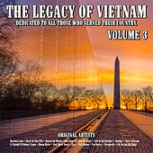 The Legacy of Vietnam : Dedicated To All Those Who Served Their Country.Volume 3 de Various Artists