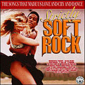 Strictly Soft Rock by Various Artists
