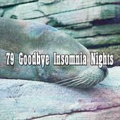 79 Goodbye Insomnia Nights by Ocean Sounds Collection (1)