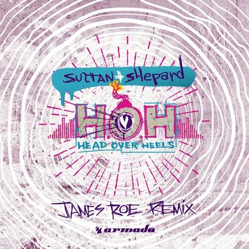 Head over Heels (James Roe Remix) von Sultan + Shepard