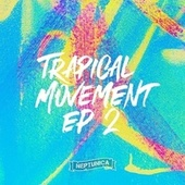 Trapical Movement EP 2 von Various Artists