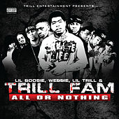 Trill Fam: All or Nothing de Various Artists
