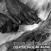 Creator Made an Animal by Snotty Nose Rez Kids